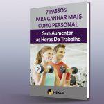 E-Book-7-Passos-Ganhar-Mais-Como-Personal